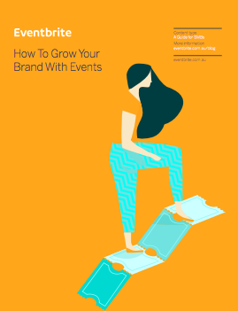 How to Grow Your Brand With Events: A guide for small-mid sized businesses