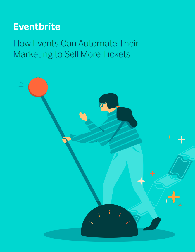 How Events Can Automate Their Marketing to Sell More Tickets