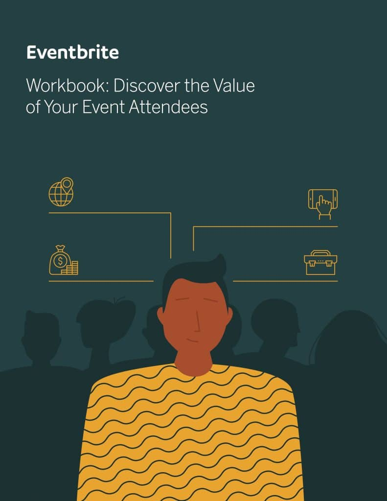 Workbook: Discover the Value of Your Event Attendees