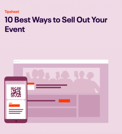 10 Best Ways to Sell Out Your Event