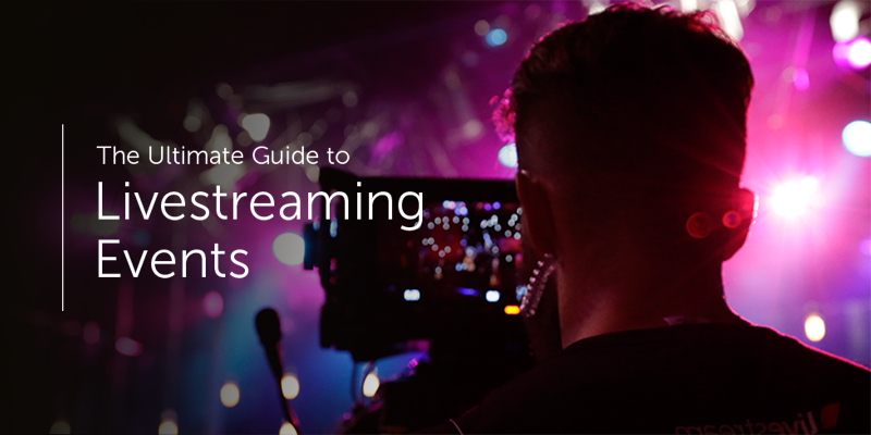 ultimate guide to livestreaming events