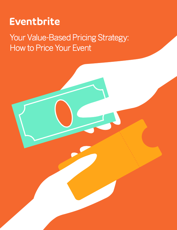 eventbrite value based pricing strategy price your event