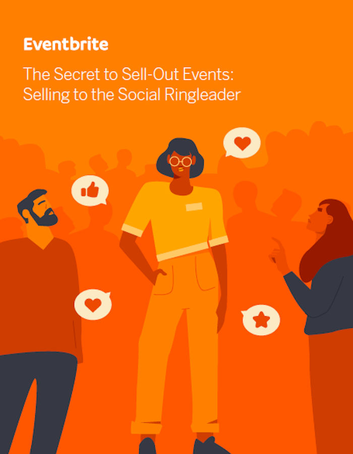 The Secret to Sell-Out Events: Selling to the Social Ringleader