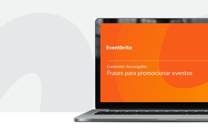 Frases Para Promocionar Eventos Eventbrite Argentina Blog