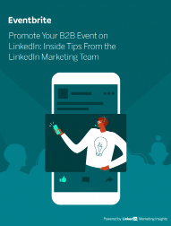 Promote Your Event on LinkedIn: Inside Tips From the LinkedIn Team